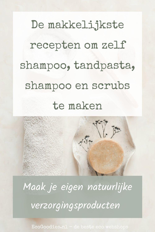 De makkelijkste recepten om zelf shampoo, tandpasta en scrubs te maken