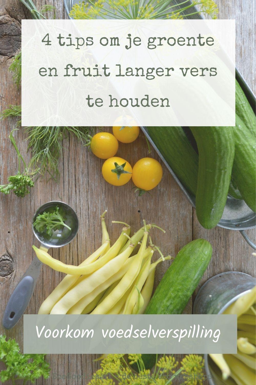 4 tips om je groente en fruit langer vers te houden