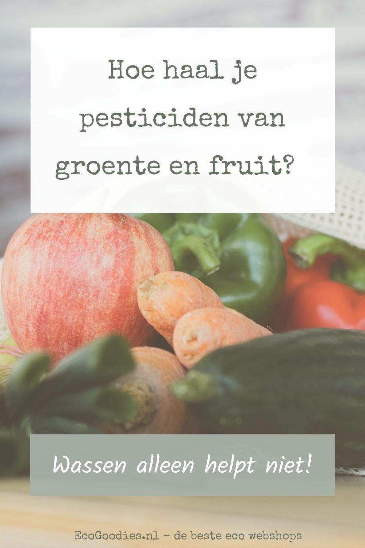 Hoe haal je pesticiden van groente en fruit? Wassen alleen helpt niet!