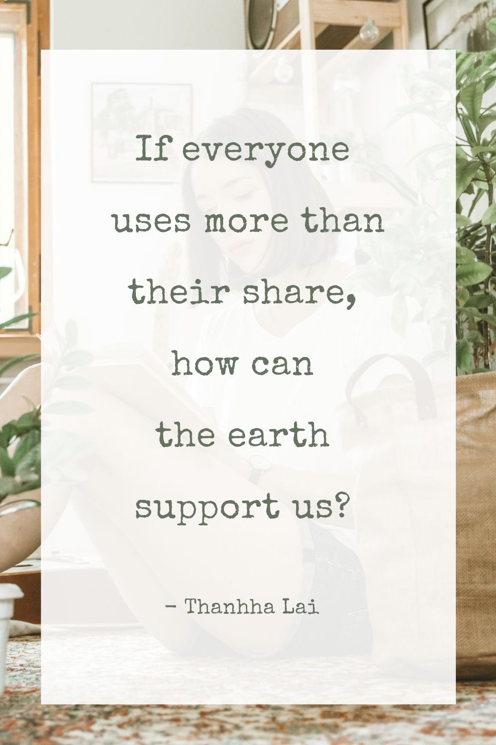 If everyone uses more than their share, how can the earth support us?